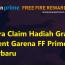 Garena Free Fire Prime: Cara Mengambil Hadiah Gratis