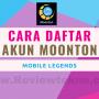 Daftar Akun Moonton Gratis Mobile legends